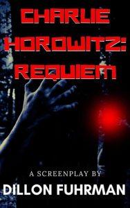 Charlie Horowitz: Requiem