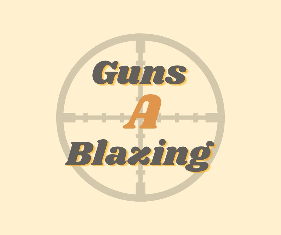 GunsAblazing